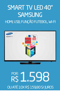 Banner 02 > Smart TV LED 40 Samsung