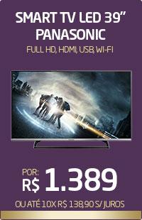 Banner 03 > Smart TV LED 39 Panasonic