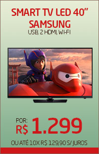 Banner 04 > Smart TV LED 40 Samsung